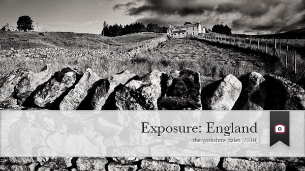 Exposure: England, The Yorkshire Dales (2010)